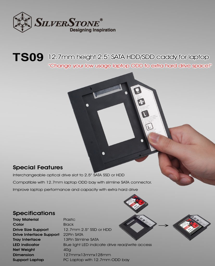"SilverStone TS09 Notebook Optical Drive (12.7mm) to 2.5"" SSD/HDD Bay Converter - Overview 1"